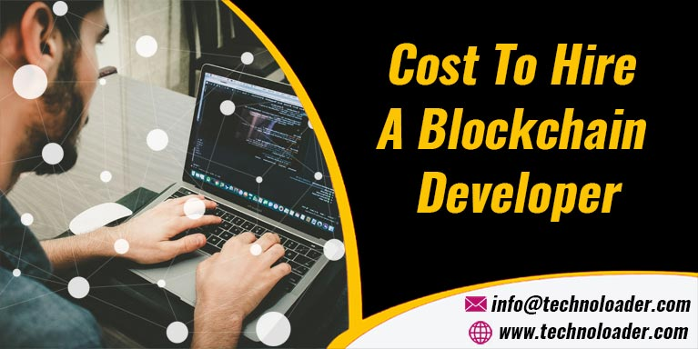 Looking for a hire blockchain developer from the domain expert and make sure your project gets the best. Hire experts blockchain developer from Technoloader, you can make it possible.